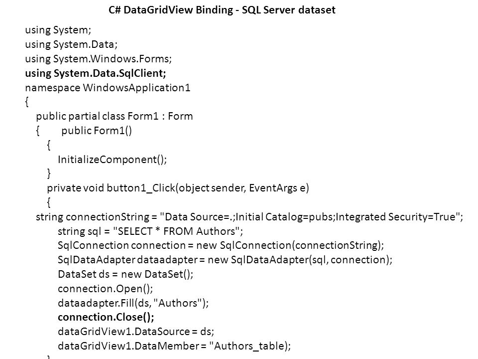 DataGridView  Displaying data in a tabular format is a task