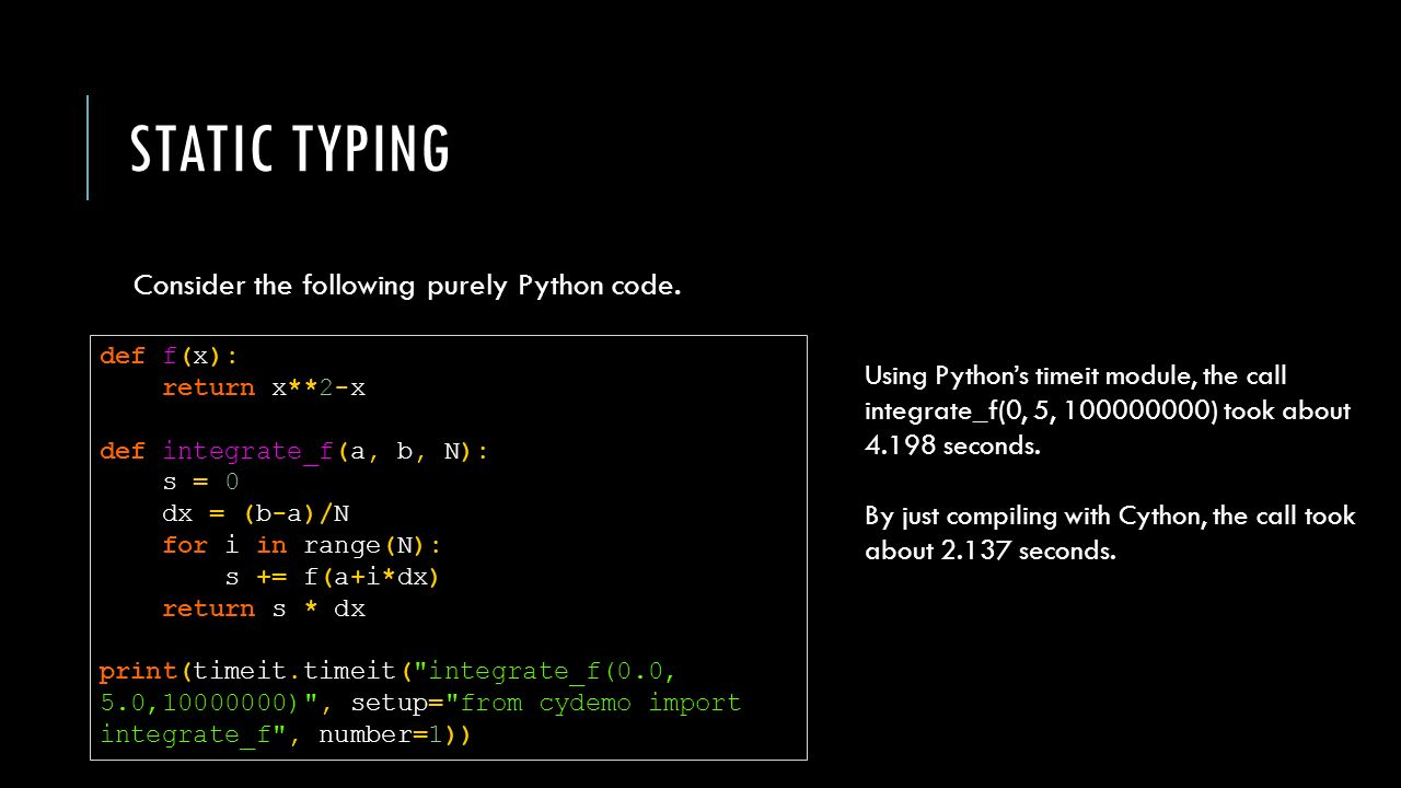 LECTURE 20 Optimizing Python  THE NEED FOR SPEED By now