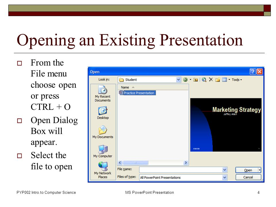 Pyp002 intro computer science ms powerpoint presentation1 pyp002 intro computer sciencems powerpoint presentation4 opening an existing presentation from the file toneelgroepblik Image collections