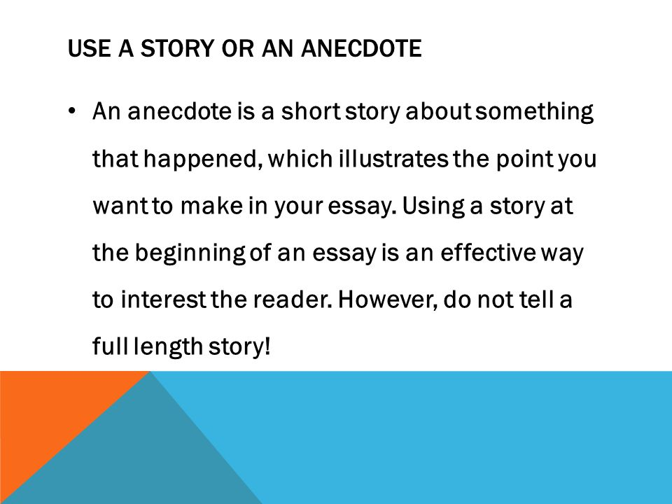 Things You Won't Like About How to Write an Anecdote in an Essay and Things You Will