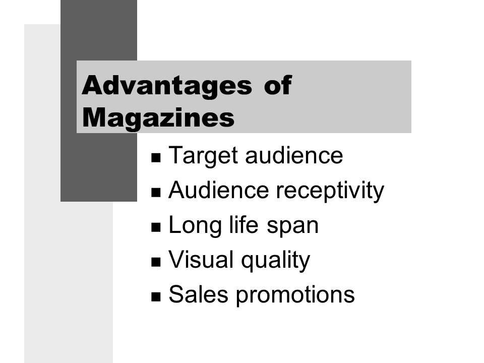 advantages of magazines