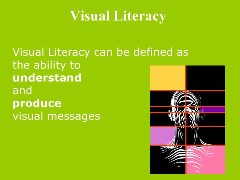 explain how visual literacy can be considered a universal language Visually literate persons are able to understand, to create and to use images as a means of expression and communication understanding the elements, the meanings, and the natures of visual images may lead visually literate persons to be able to use the images for the purpose of teaching english.