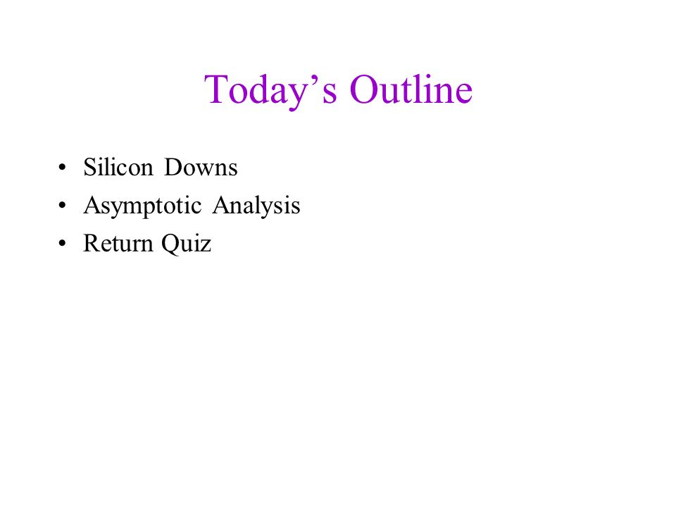 CSE 326: Data Structures Lecture #3 Asymptotic Analysis