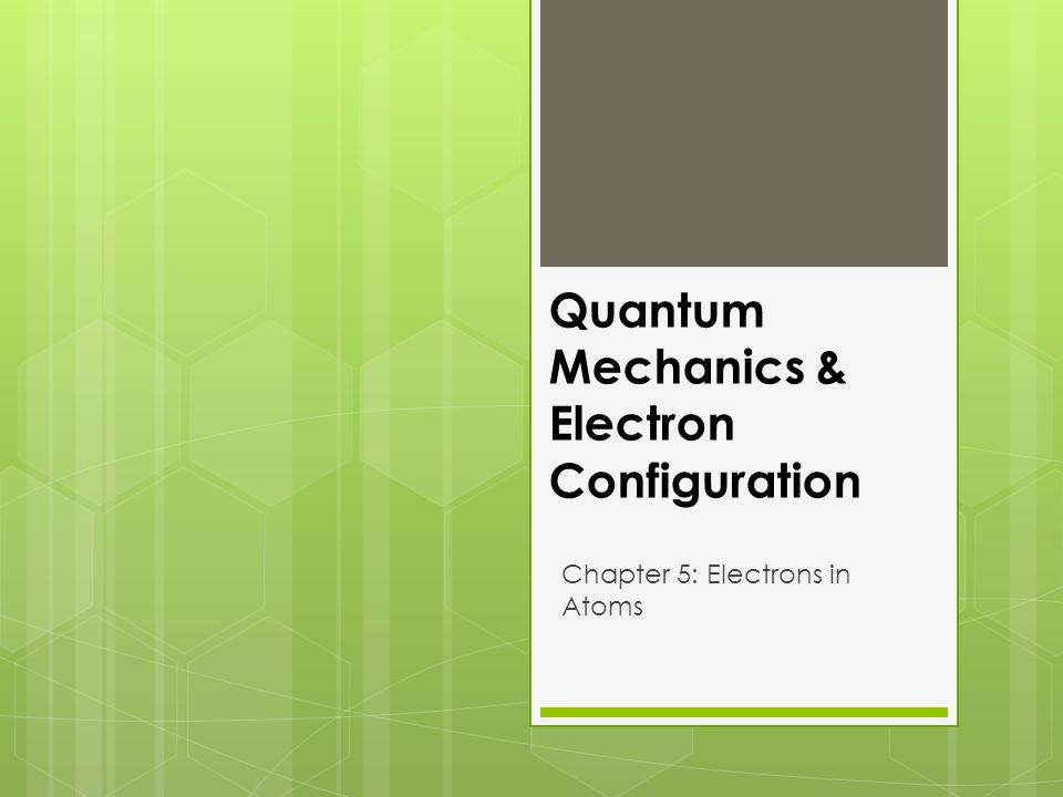 Quantum Mechanics Electron Con Uration Chapter 5 Electrons In. 1 Quantum Mechanics Electron Con Uration Chapter 5 Electrons In Atoms. Worksheet. Electron Configuration Worksheet With Answers Doc At Mspartners.co