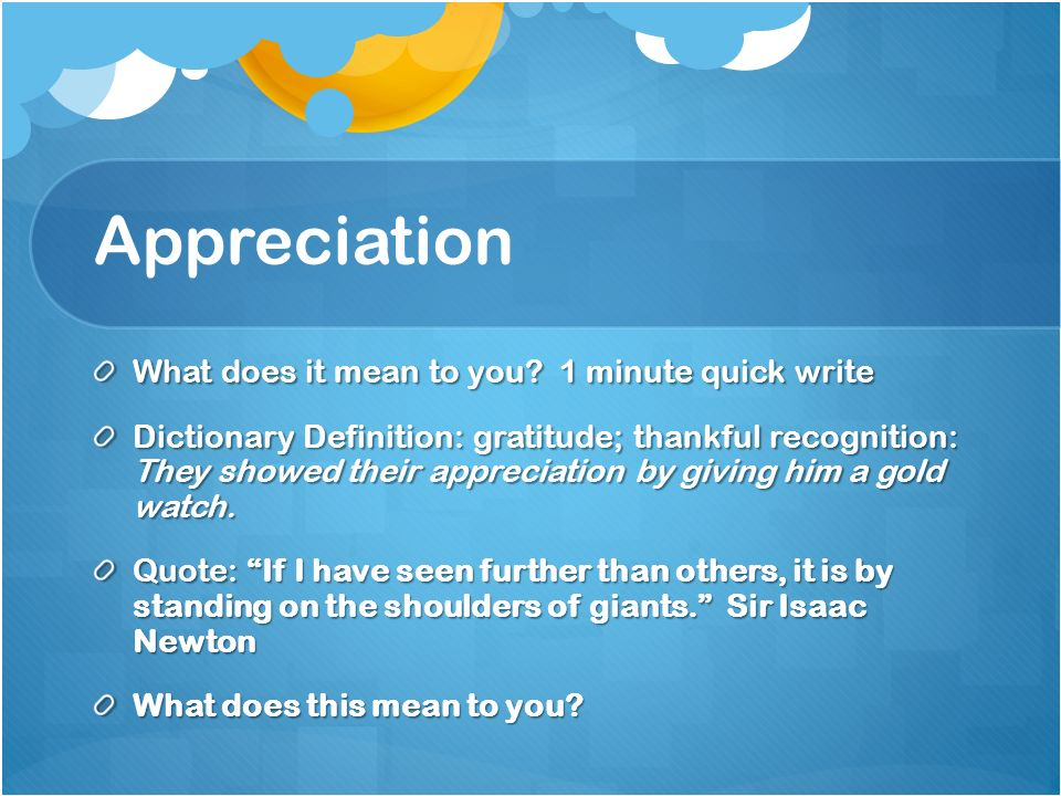 appreciation what does it mean to you 1 minute quick write