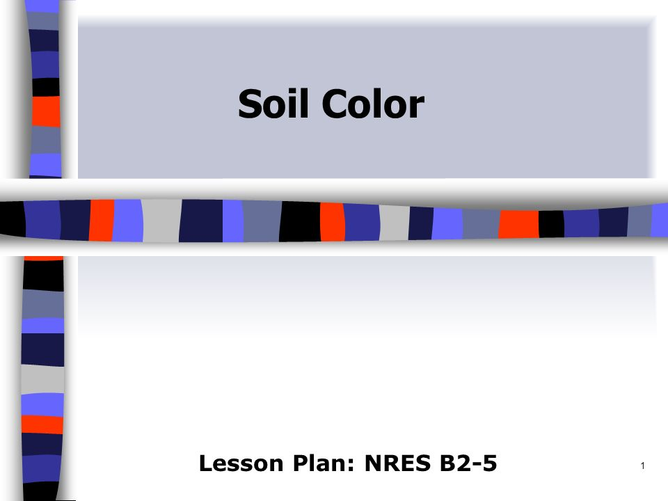 1 soil color lesson plan nres b anticipated problems 1 what