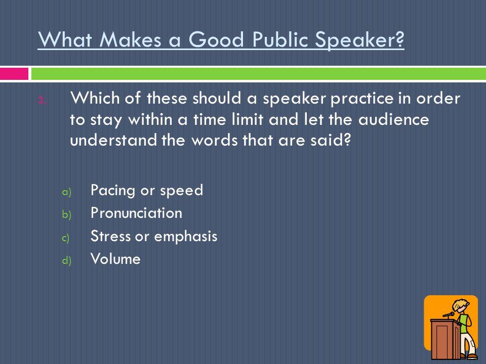 5 characteristics of a good public speaker