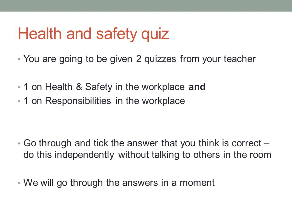 HEALTH AND SAFETY IN THE WORKPLACE Lesson objective: To be
