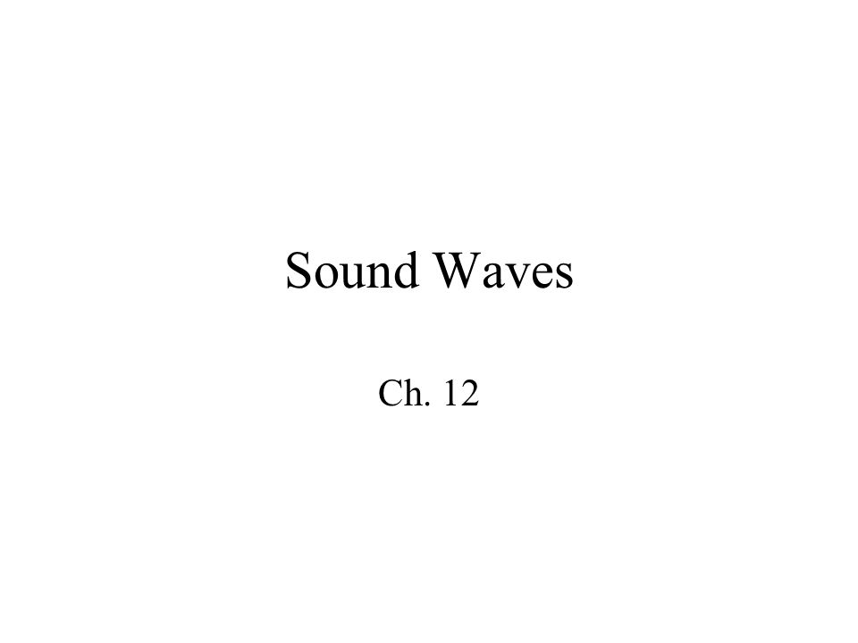 Sound Waves Ch Sonic Spectrum Sonic Spectrum: the frequency