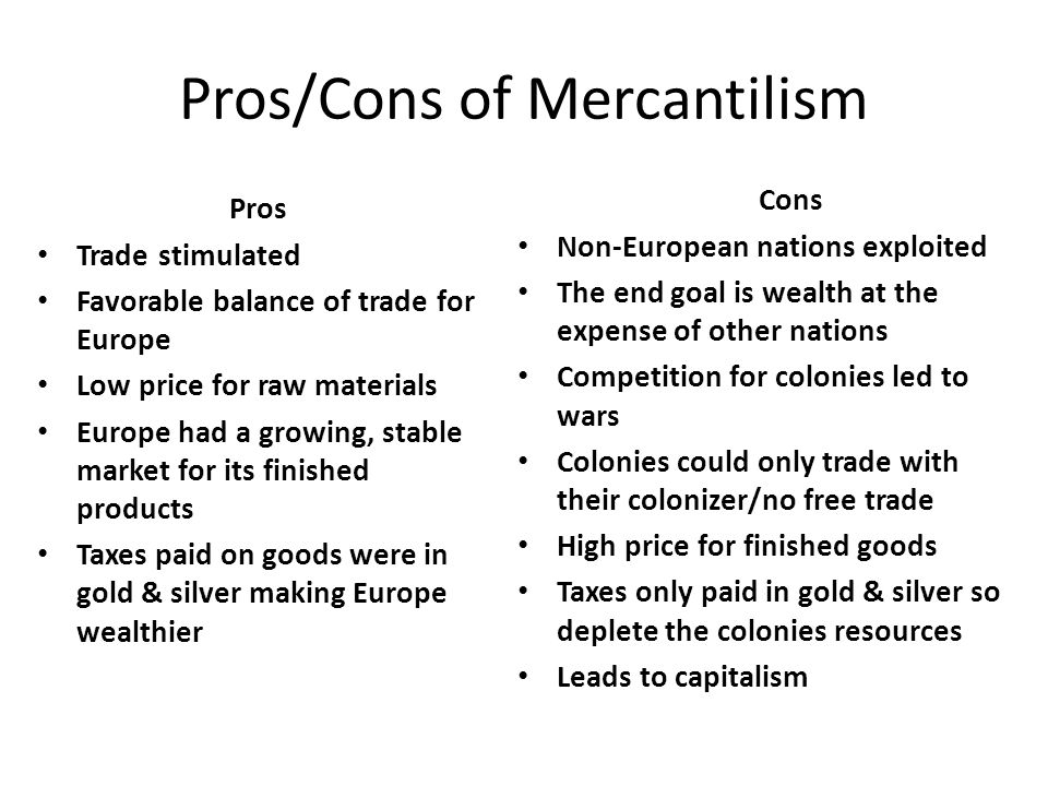The Effects of Mercantilism in the New World. Today's ...