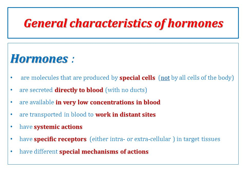 what are the characteristics of hormones