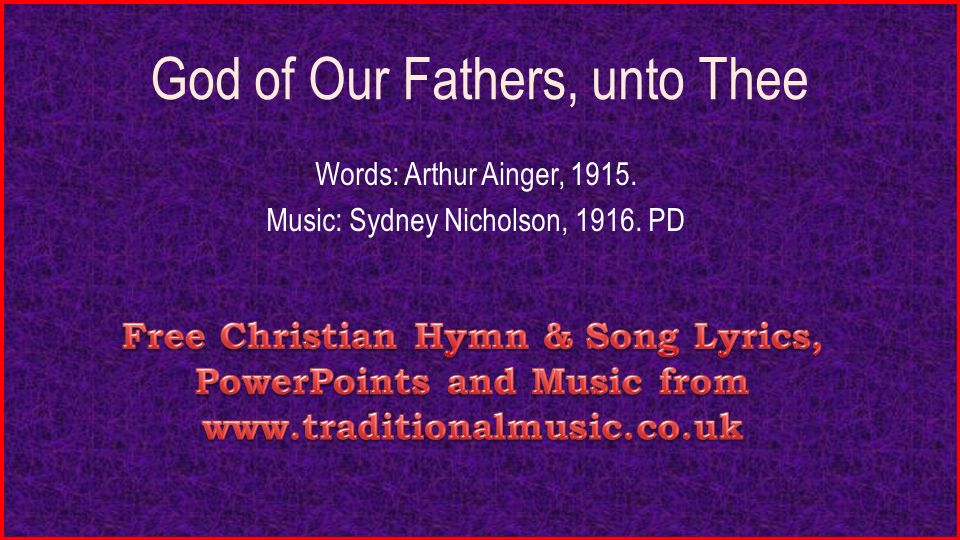 God of our fathers unto thee words arthur ainger music sydney 1 god of our fathers unto thee words arthur ainger 1915 music sydney nicholson 1916 pd altavistaventures Image collections