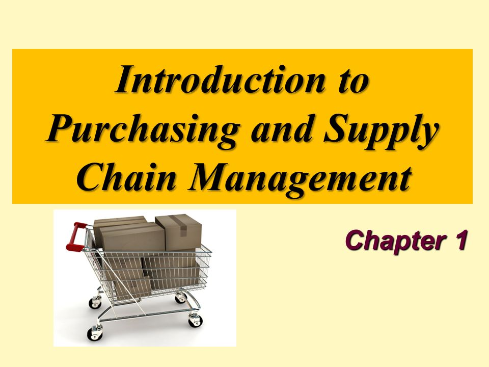 Introduction to Purchasing and Supply Chain Management Chapter ppt ...