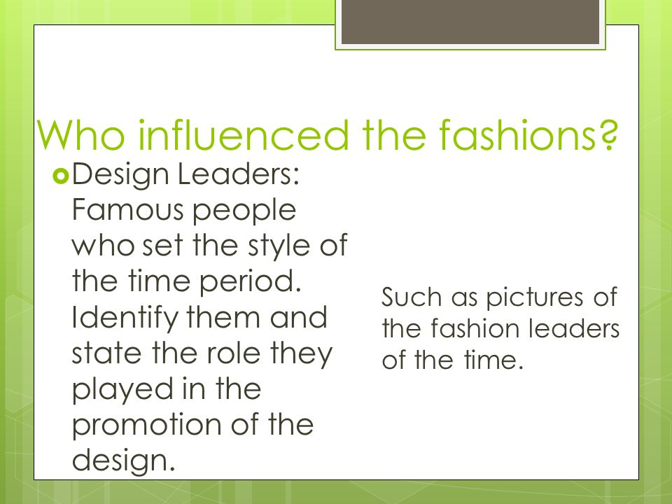 History Of Fashion Interior Design Words And Quotes Which Describe The Time Write Words That Describe The Time Period And Quotes From People At The Ppt Download