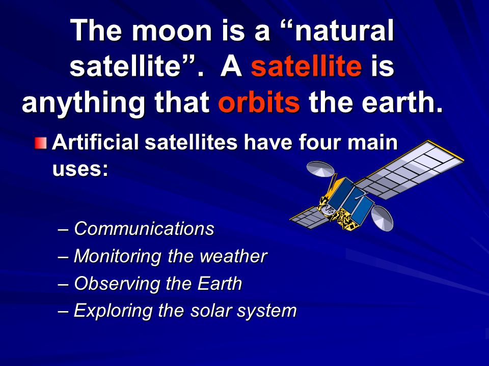 the uses of artificial satellites