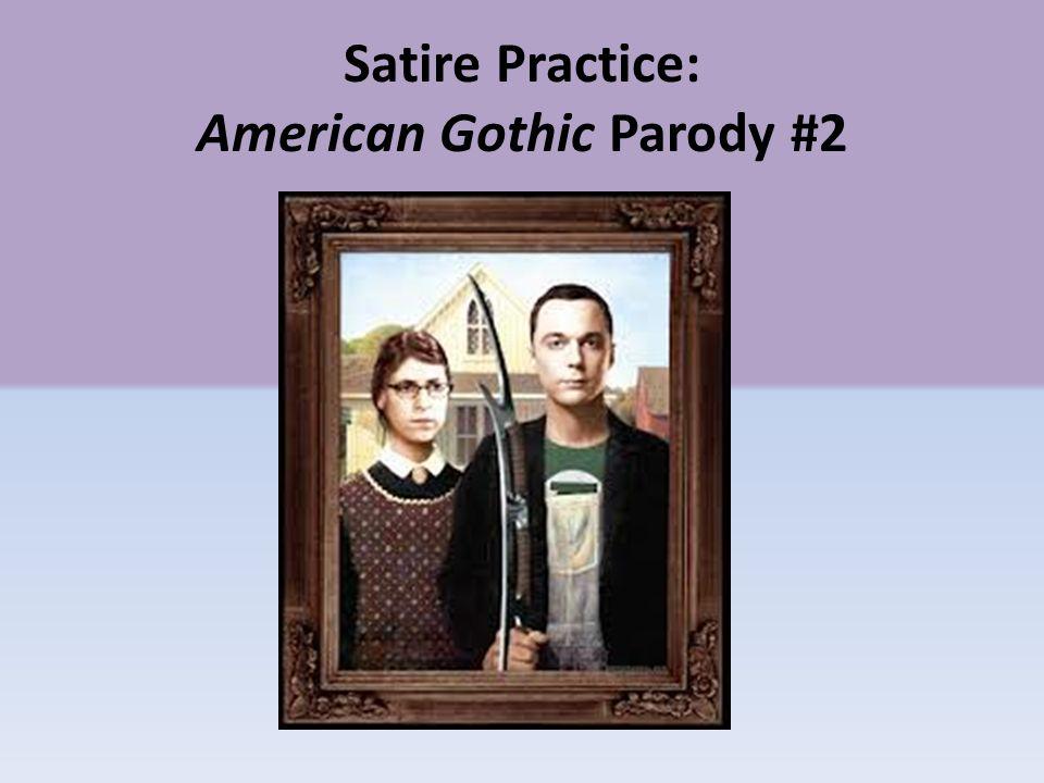 4 Satire Practice American Gothic Parody 2