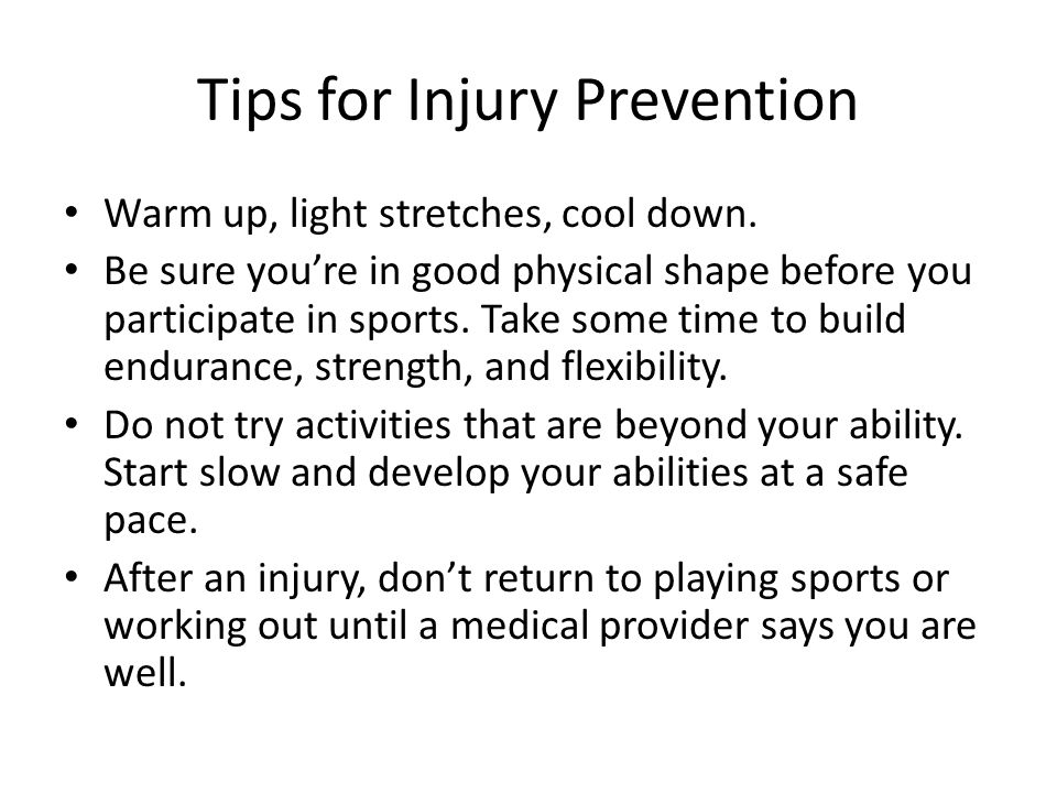 Preventing Physical Activity (PA) Injuries  Things to