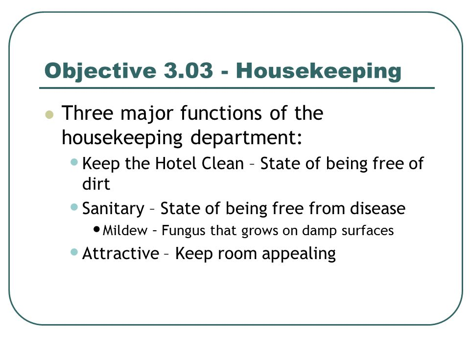 Hospitality Operations Objective 303 Housekeeping Department