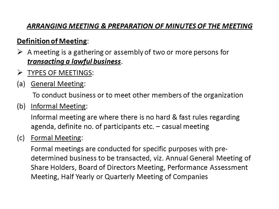 arranging meeting preparation of minutes of the meeting definition