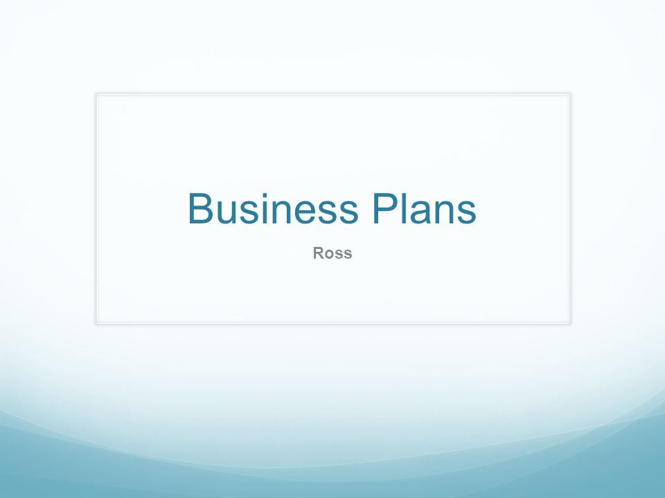 Business plans ross what is a business plan a business plan is a 1 business plans ross malvernweather Images