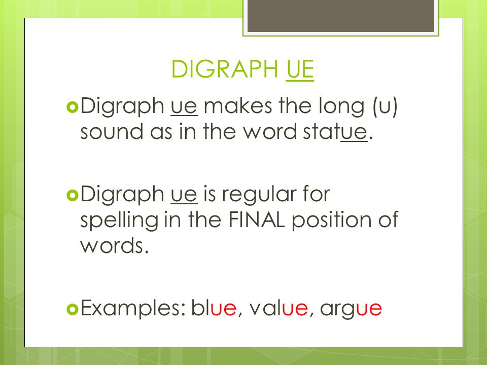 Grade 3 Unit 2 Lesson 3 Digraph ue Digraph ew Homographs  - ppt download