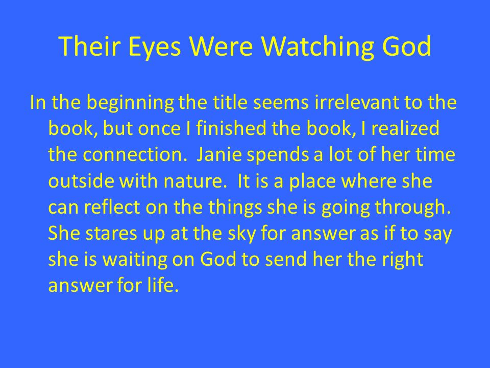 significance of the title their eyes were watching god