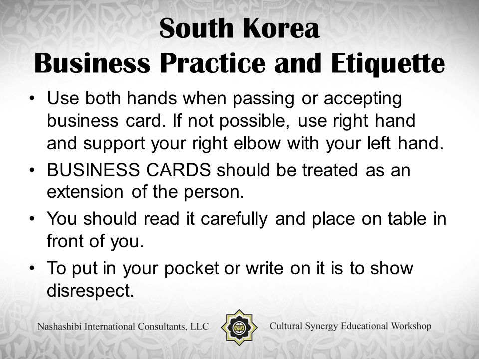Todays global markets business culture synergy ppt download south korea business practice and etiquette use both hands when passing or accepting business card reheart Images