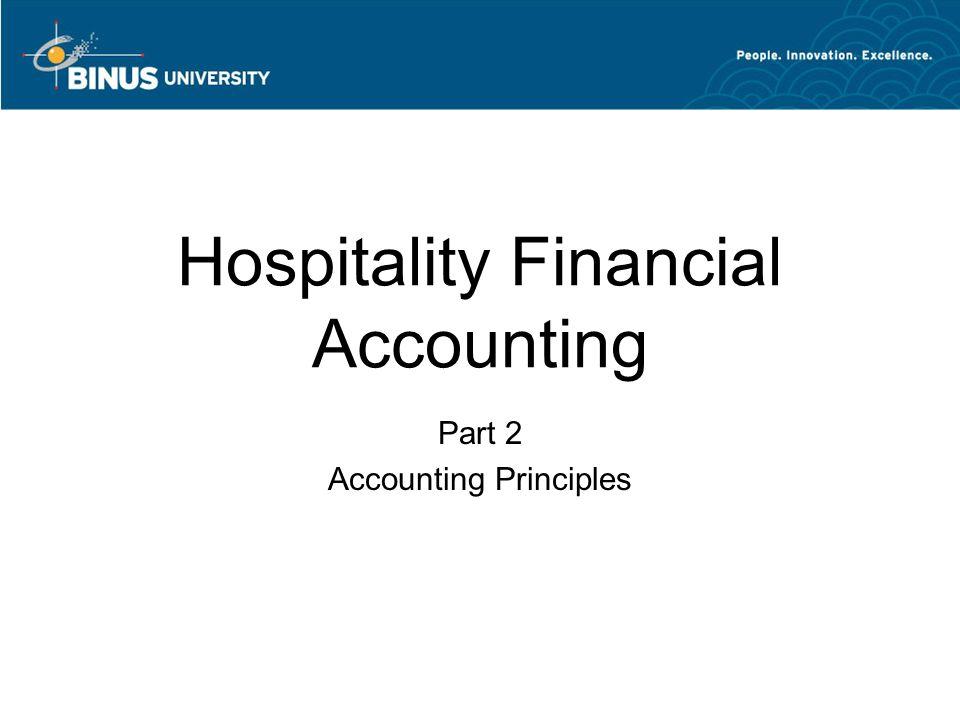 Hospitality Financial Accounting Week 1 Part 1 Hospitality