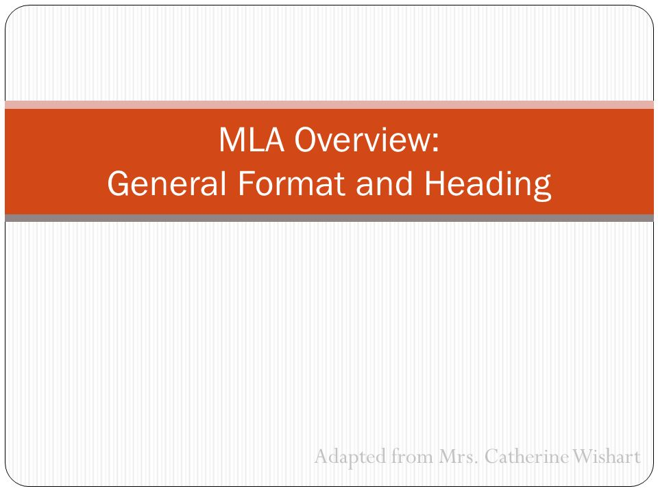 adapted from mrs catherine wishart mla overview general format and