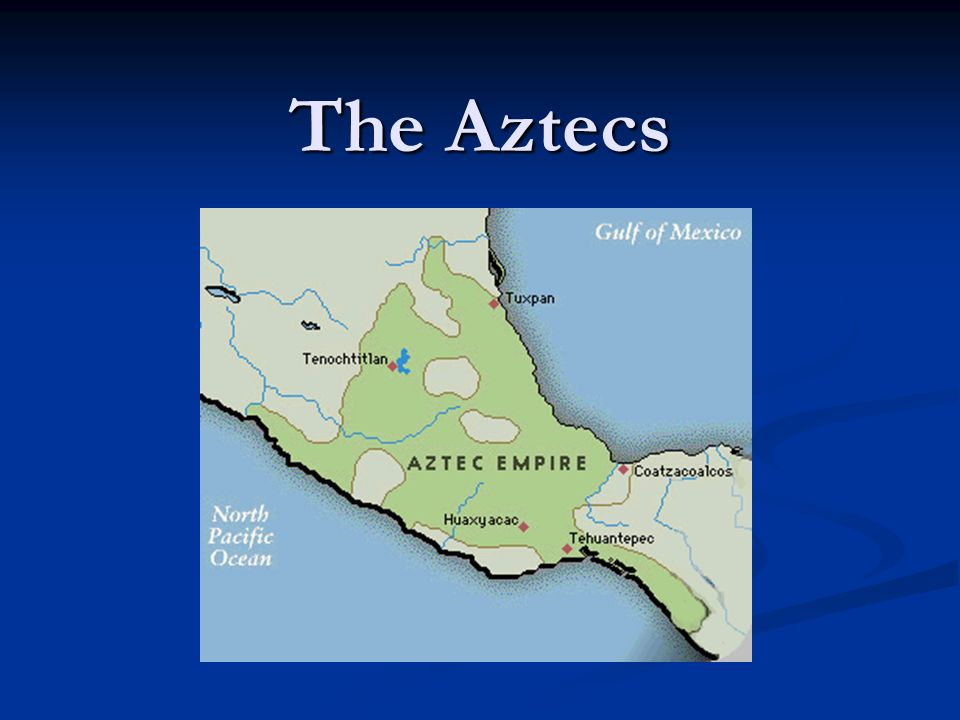 The Aztecs. The Aztec Civilization Tenochtitlán, in 1325.The Aztecs ...