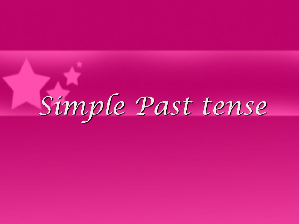 Simple Past Tense Use The Past Simple Is Used To Express A