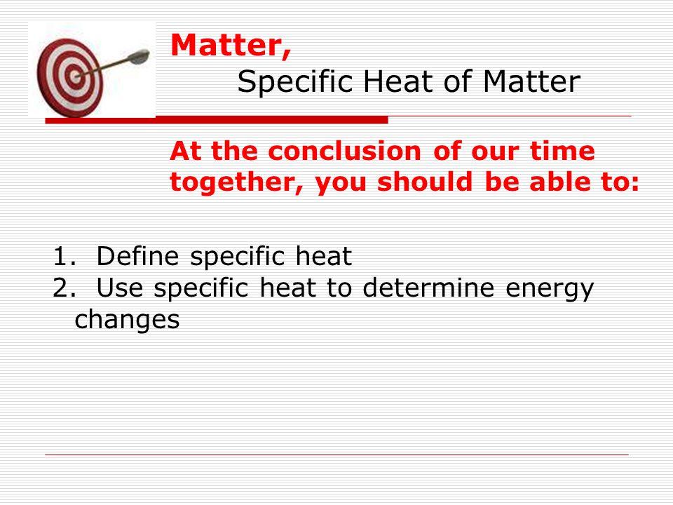 specific heat conclusion