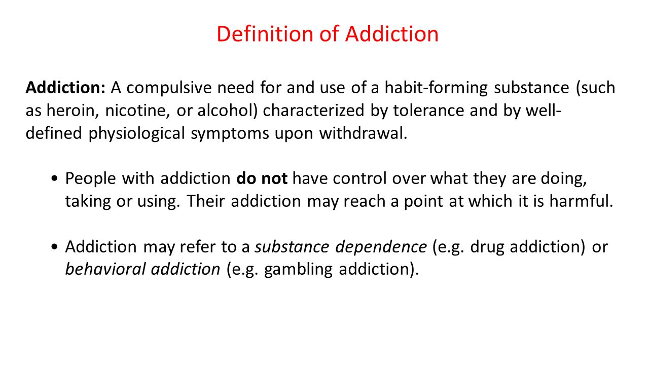addiction. addiction: a compulsive need for and use of a habit