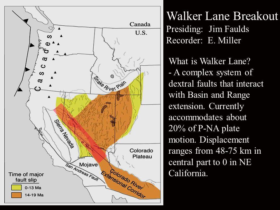 Walker Lane Breakout Presiding...