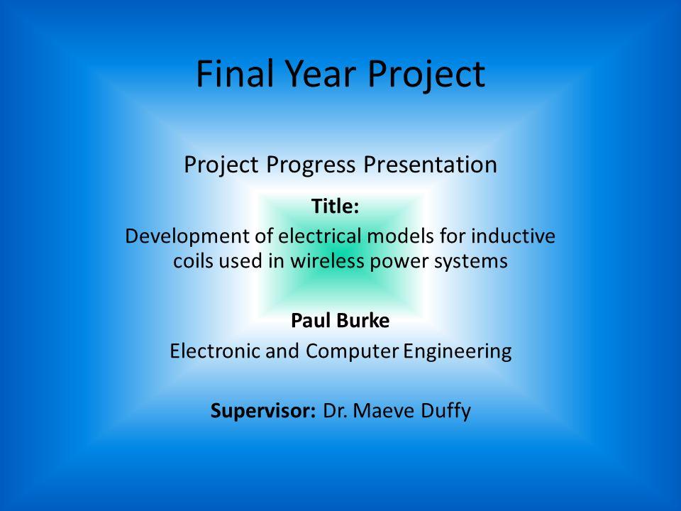 Final Year Project Project Progress Presentation Title