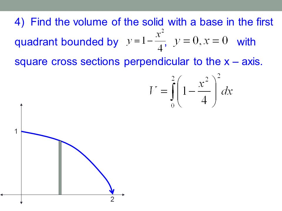 Section 73c Volumes Of Known Cross Sections Recall. 4 Find The Volume Of Solid With A Base In First Quadrant Bounded. Worksheet. Worksheet On Volume By Cross Sections At Clickcart.co