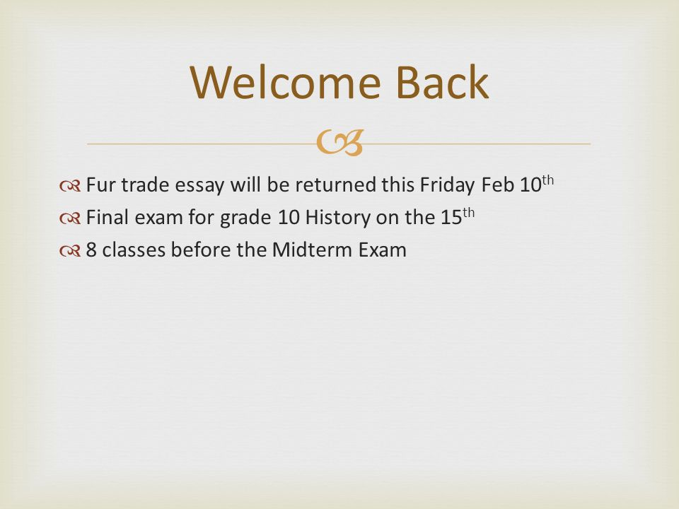 Essays In English    Fur Trade Essay Will Be Returned This Friday Feb  Th  Final Exam  For Grade  History On The  Th   Classes Before The Midterm Exam  Welcome  The Yellow Wallpaper Character Analysis Essay also Global Warming Essay Thesis Fur Trade Essay Will Be Returned This Friday Feb  Th  Final Exam  An Essay On English Language