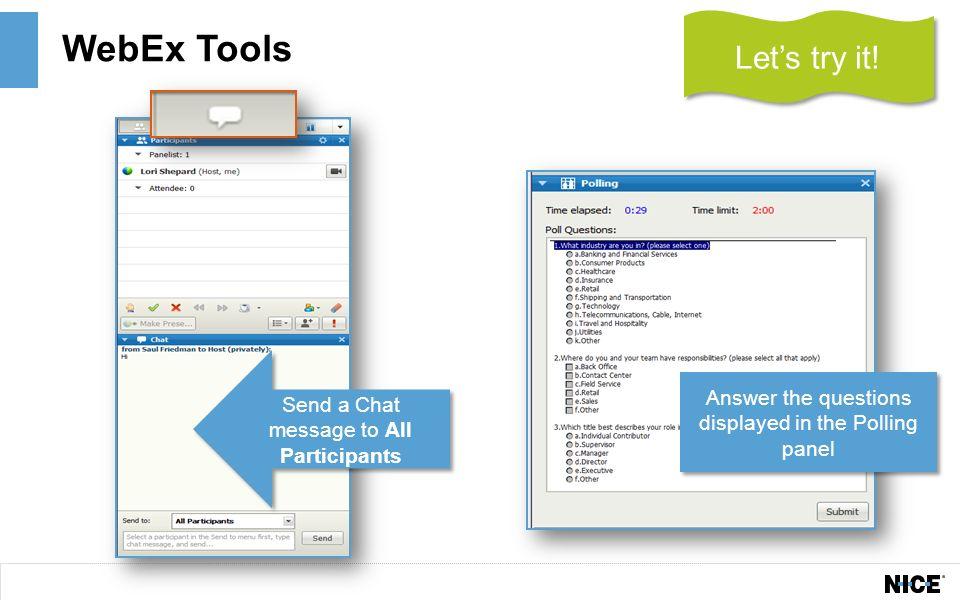 Inform Webinar  Enter chat messages Mute/Unmute Familiarize yourself