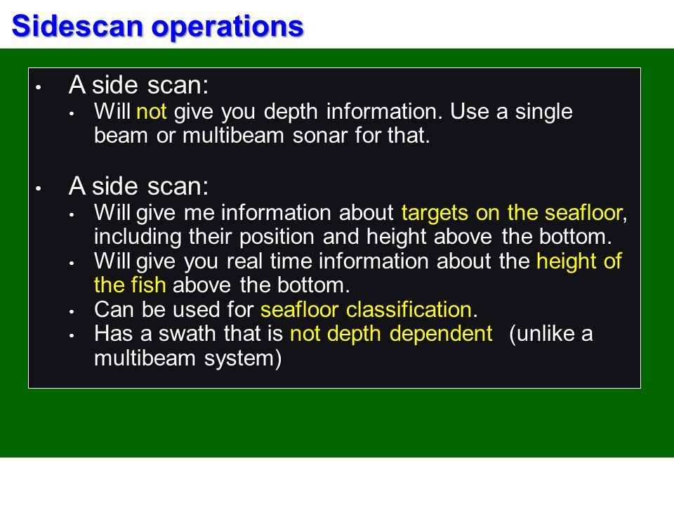 SIDE SCAN OVERVIEW Sidescan Survey Overview A Sonar Can Be
