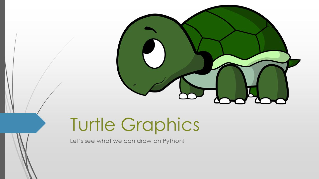 Turtle Graphics Let's see what we can draw on Python! - ppt download