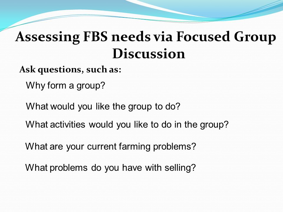 Session # 9 Planning the FBS Curriculum At the end of the session ...