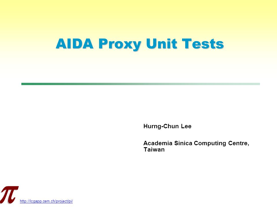 AIDA Proxy Unit Tests Hurng-Chun Lee Academia Sinica Computing