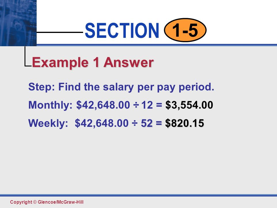 Salary pp SECTION  Copyright © Glencoe/McGraw-Hill 1-5 Section