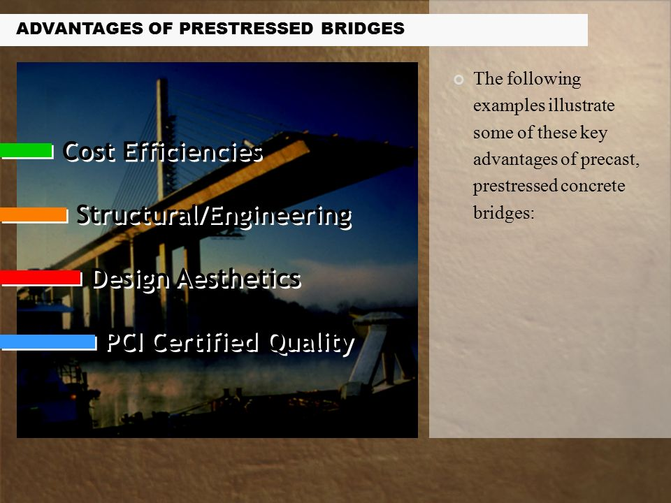 Advantages of Prestressed Concrete Bridges  Owners and