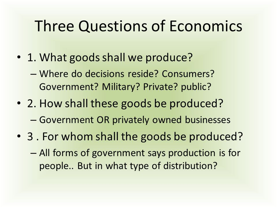 what is the role of the three questions of economics