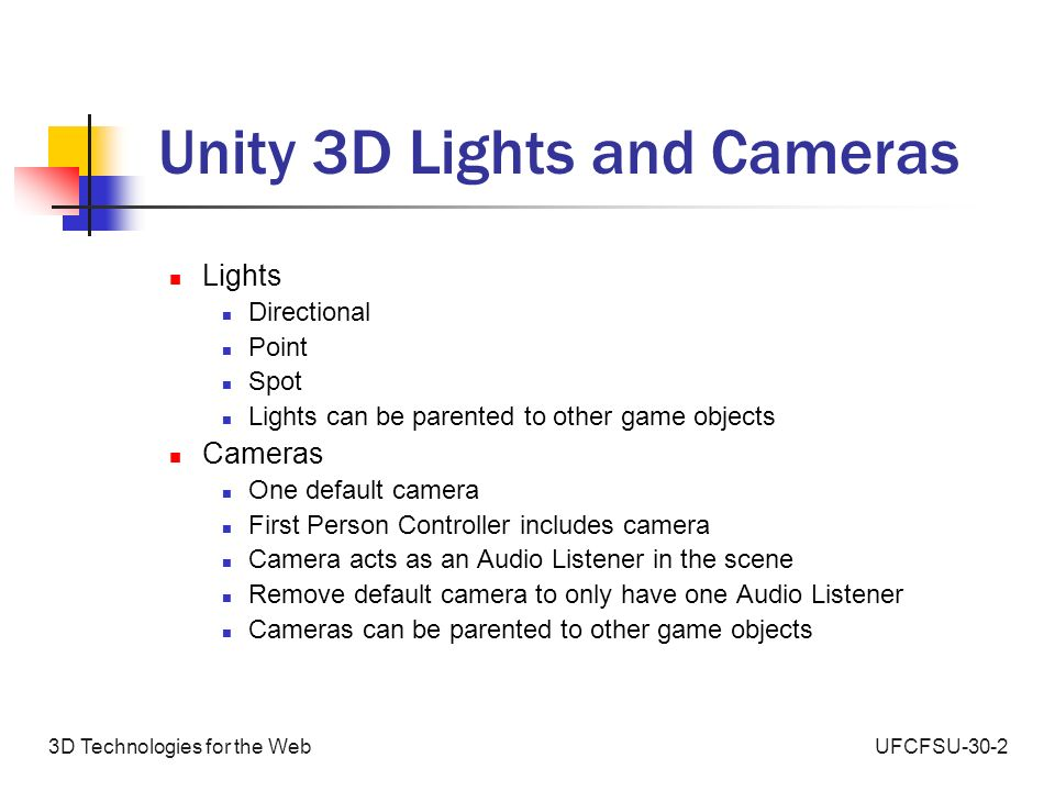 UFCFSU-30-13D Technologies for the Web An Introduction to Unity 3D