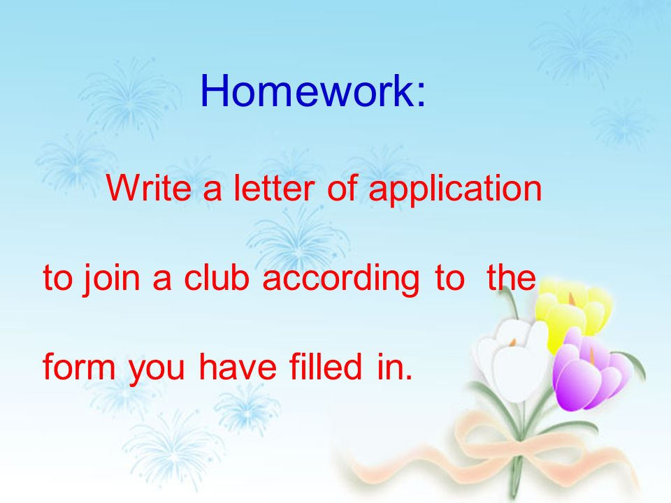 Is he strong what does he like doing what are his hobbies he 12 homework write a letter of application to join a club according to the form you have filled in thecheapjerseys Gallery