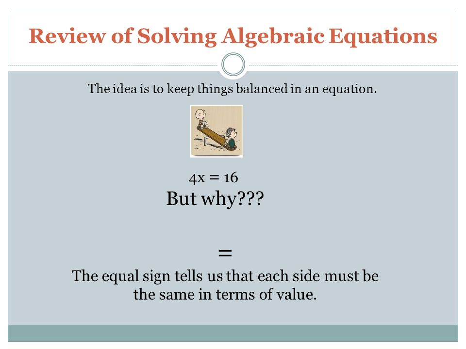 SECTION 3-3 Solving Algebraic Equations: Multiplication and Division ...