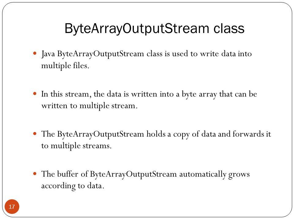 Java I/O 1  Java I/O (Input and Output) is used to process
