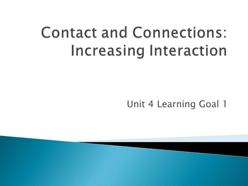 Unit 4 Learning Goal 1